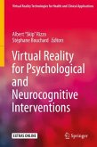 Virtual Reality for Psychological and Neurocognitive Interventions