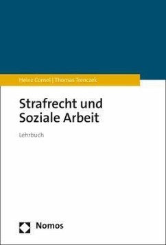 Strafrecht und Soziale Arbeit - Cornel, Heinz; Trenczek, Thomas
