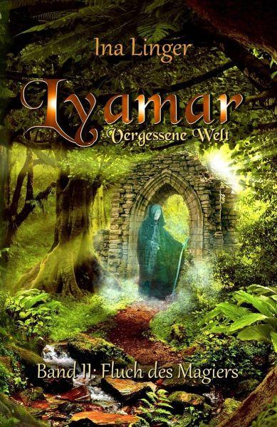 Buch-Reihe Lyamar - Vergessene Welt