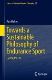 Towards a Sustainable Philosophy of Endurance Sport (eBook, PDF)