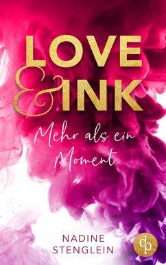 Love & Ink (eBook, ePUB) - Stenglein, Nadine