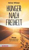 Hunger nach Freiheit (eBook, PDF)