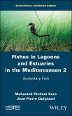 Fishes in Lagoons and Estuaries in the Mediterranean 2 (eBook, ePUB)