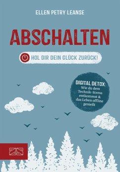 Abschalten (eBook, ePUB) - Leanse, Ellen Petry