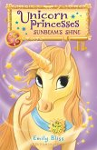 Unicorn Princesses 1: Sunbeam's Shine (eBook, ePUB)