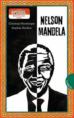 Nelson Mandela (Mängelexemplar) - Nürnberger, Christian; Kaußen, Stephan