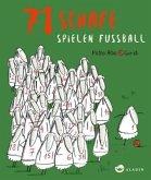 71 Schafe spielen Fussball (Mängelexemplar)