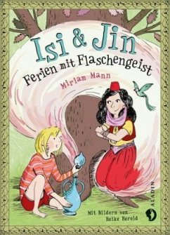 Isi & Jin. Ferien mit Flaschengeist (Mängelexemplar) - Mann, Miriam