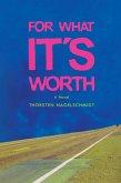 For What It's Worth: Was kostet die Welt (eBook, ePUB)