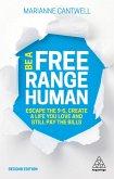 Be A Free Range Human