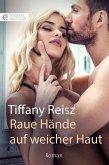 Raue Hände auf weicher Haut (eBook, ePUB)