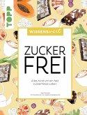 wissenswert - Zuckerfrei (eBook, PDF)