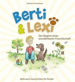 Berti & Lexi - Hochenauer, Norbert