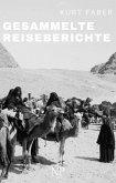 Gesammelte Reiseberichte (eBook, PDF)