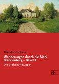 Wanderungen durch die Mark Brandenburg - Band 1