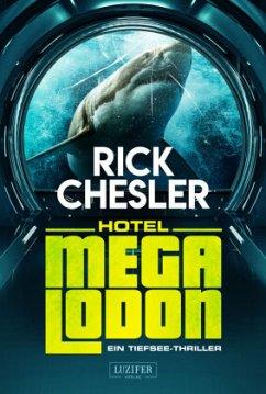 HOTEL MEGALODON - Chesler, Rick