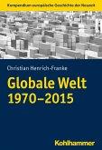 Globale Welt (1970-2015) (eBook, PDF)