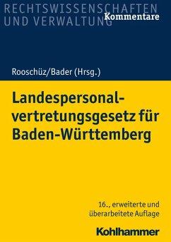 Landespersonalvertretungsgesetz für Baden-Württemberg (eBook, PDF) - Abel, Joachim; Mausner, Benja; Gerstner-Heck, Brigitte; Bader, Johann; Schenk, Wolfgang; Käßner, Anne