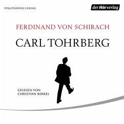 Carl Tohrberg (MP3-Download) - Schirach, Ferdinand von