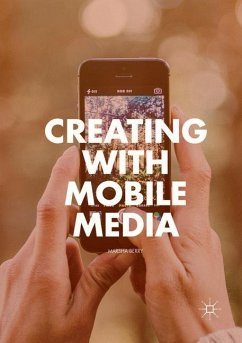 Creating with Mobile Media - Berry, Marsha