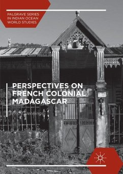 Perspectives on French Colonial Madagascar - Jennings, Eric T.