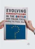 Evolving Euroscepticisms in the British and Italian Press