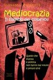 Mediocrazia, il silenzio dei colpevoli (eBook, ePUB)