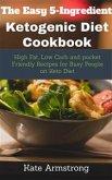 The Easy 5- Ingredient Ketogenic Diet Cookbook (eBook, ePUB)