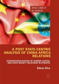 A Post State-Centric Analysis of China-Africa Relations