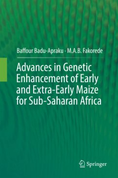 Advances in Genetic Enhancement of Early and Extra-Early Maize for Sub-Saharan Africa - Badu-Apraku, Baffour; Fakorede, M. A. B.