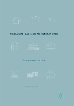 Architectural Theorisations and Phenomena in Asia - Lin, Francis Chia-Hui