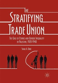 The Stratifying Trade Union - Duke, Shaul A.