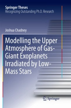 Modelling the Upper Atmosphere of Gas-Giant Exoplanets Irradiated by Low-Mass Stars - Chadney, Joshua