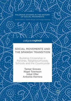 Social Movements and the Spanish Transition - Groves, Tamar; Townson, Nigel; Ofer, Inbal; Herrera, Antonio