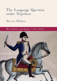 The Language Question under Napoleon - McCain, Stewart