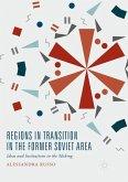 Regions in Transition in the Former Soviet Area
