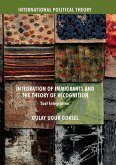 Integration of Immigrants and the Theory of Recognition