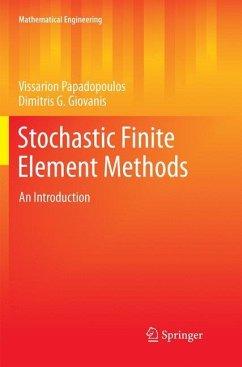 Stochastic Finite Element Methods - Papadopoulos, Vissarion; Giovanis, Dimitris G.
