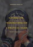 Nationalism, Transnationalism, and Political Islam