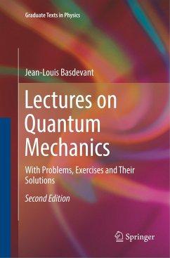 Lectures on Quantum Mechanics - Basdevant, Jean-Louis