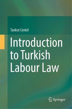 Introduction to Turkish Labour Law - Centel, Tankut
