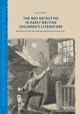 The Boy Detective in Early British Children's Literature