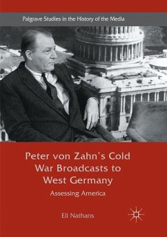 Peter von Zahn's Cold War Broadcasts to West Germany - Nathans, Eli