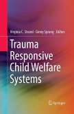 Trauma Responsive Child Welfare Systems
