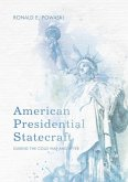 American Presidential Statecraft