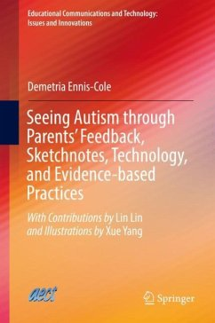 Seeing Autism through Parents' Feedback, Sketchnotes, Technology, and Evidence-based Practices - Ennis-Cole, Demetria