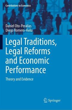 Legal Traditions, Legal Reforms and Economic Performance - Oto-Peralías, Daniel;Romero-Ávila, Diego
