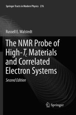 The NMR Probe of High-Tc Materials and Correlated Electron Systems - Walstedt, Russell E.