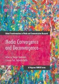 Media Convergence and Deconvergence
