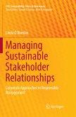 Managing Sustainable Stakeholder Relationships